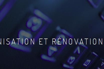 Modernisation et Rénovation