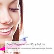 Dentalhygiene und Prophylaxe