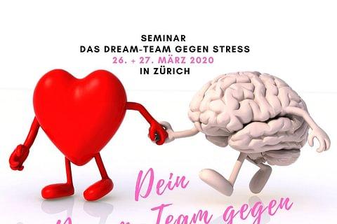 Seminar: Dein Dream-Team gegen Stress. Mentale und emotionale Stärke gewinnen