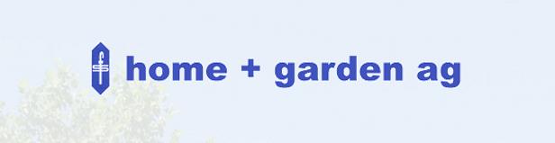 Home + Garden AG