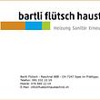 Bartli Flütsch, Haustechnik