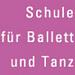 Schule für Ballett und Tanz