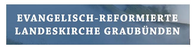 Evang.- reformierte Landeskirche Graubünden