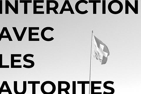 *Interaction avec les autorités