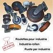 Roulettes pour industrie