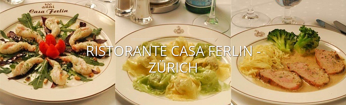 Restaurant Casa Ferlin Zürich