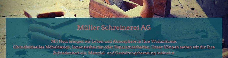 Müller Schreinerei AG