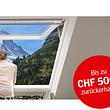Velux Geld-zurück-Aktion  Realisieren Sie Ihr Dachfenster Projekt zwischen dem 15.06. und 15.09.2020  und profitieren von bis zu CHF 500.-