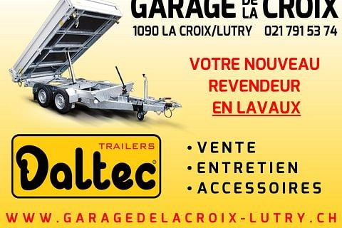 Une remorque en LAVAUX, c'est au garage de la Croix-sur-Lutry