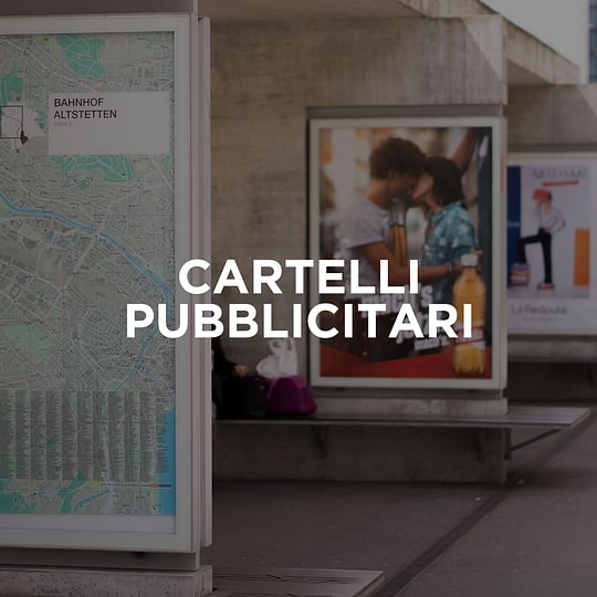 Cartello pubblicitari: affissioni e comunicazione