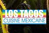 Los Tacos Cuisine Mexicaine