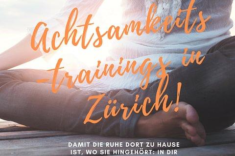 stress away®-Achtsamkeitstraining in Zürich. Wirkungsvoll meditieren lernen