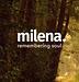 milena. remebering soul