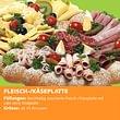 Fleisch-/Käseplatte