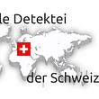 www.detektei-wk.ch Detektiv Detektei Privatdetektiv Zürich Globale