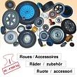 Roues / Accessoires