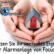 Schützen Sie Ihr wertvolles Eigentum mit einer Alarmanlage von FocusControl