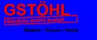 Getränke Gstöhl Anstalt