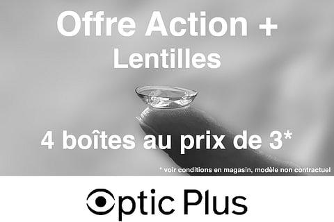 Offre Action + Lentilles
