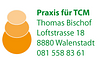 TCM Praxis Bischof