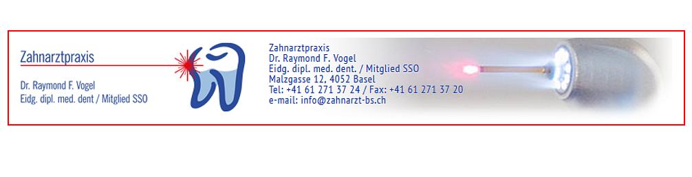 Dr. med. dent. Vogel Raymond F.