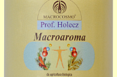 MACROAROMA, MACROBRODO et MACROSALSA
