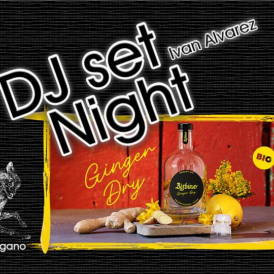 DJ Set Night & Bisbino Ginger Dry