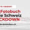 LOCKDOWN - das Schweizer Fotobuch (eBook)