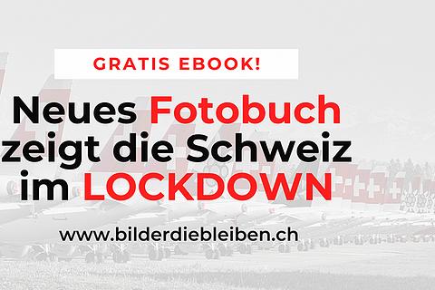 LOCKDOWN - das Schweizer Fotobuch