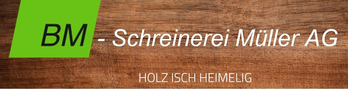 BM-Schreinerei Müller AG