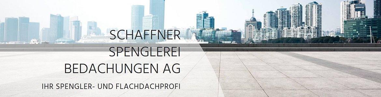 Schaffner Spenglerei Bedachungen AG