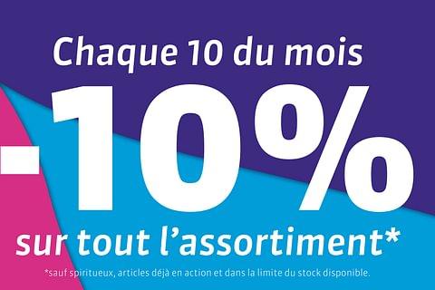 -10% chaque 10 du mois*