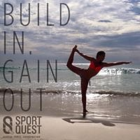"Sport Quest : ""Build In Gain Out"" !"