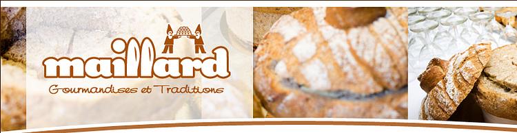 Maillard Gourmandises et Traditions SA