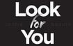 Look For You SA