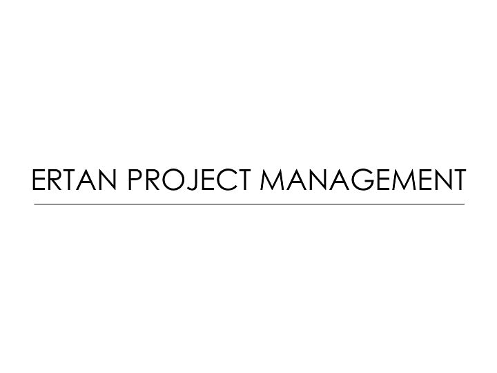 Ertan Project Management
