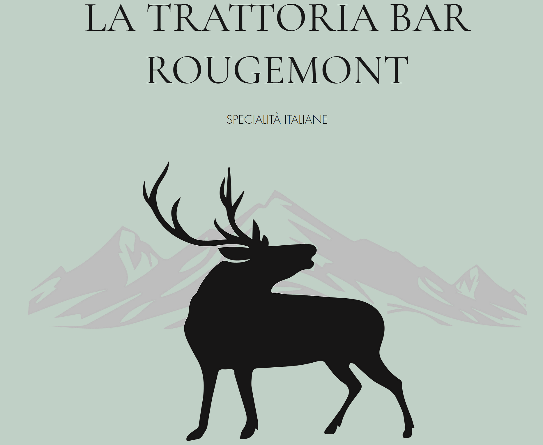La Trattoria Rougemont