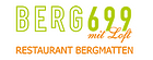 Restaurant Bergmatten / Berg 699