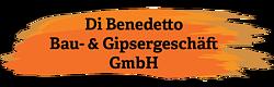 Di Benedetto Bau- & Gipsergeschäft GmbH