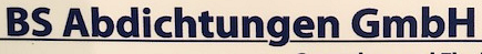 BS Abdichtungen GmbH