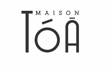 Maison Tóā