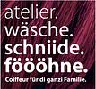 atelier. wäsche. schniide. föööhne.