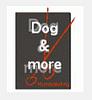 Dog & more