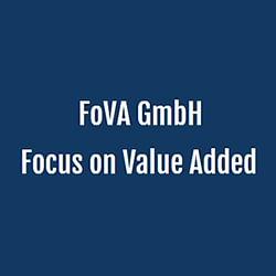 FOVA GmbH, Focus on Value Added
