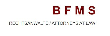 BFMS Rechtsanwälte / Attorneys at Law