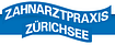 Zahnarztpraxis Zürichsee