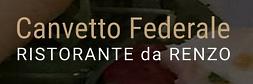 RISTORANTE CANVETTO FEDERALE