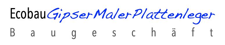 Ecobau Gipser Maler Plattenleger GmbH