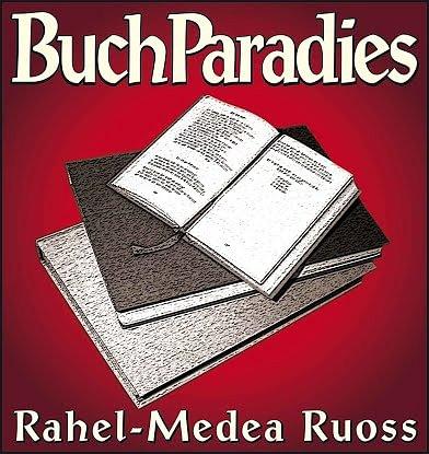 Buchparadies Rahel-Medea Ruoss
