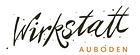 Wirkstatt Auboden GmbH